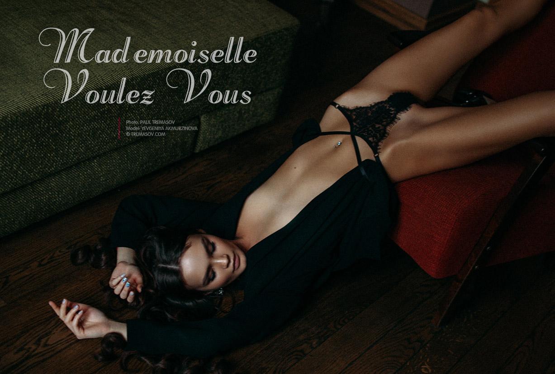 Mademoiselle Voulez Vous - Евгения Акмурзинова / Yevgeniya Akmurzinova by Paul Tremasov