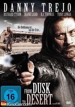 From Dusk to Desert (2008)