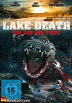 Lake Death - Tod aus der Tiefe (2016)