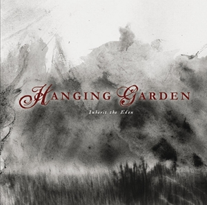 Hanging Garden > Inherit The Eden  (2007)