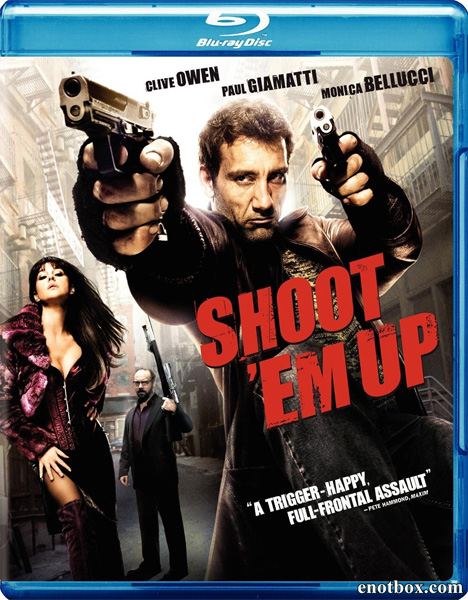 Пристрели их / Shoot 'Em Up (2007/BDRip/HDRip)