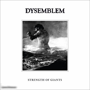 "Dysemblem  – рецензія на альбом  Strength Of Giants"" (2016)"