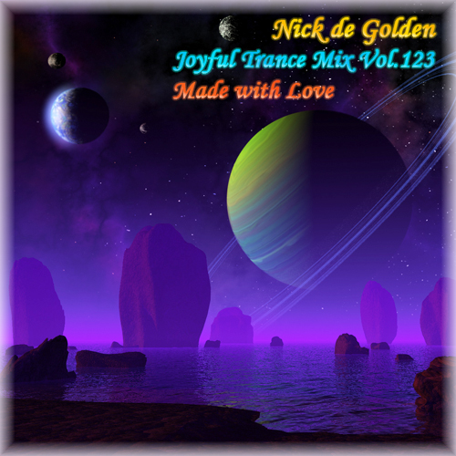 Nick de Golden – Joyful Trance Mix Vol.123 (Made with Love)
