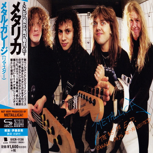 Metallica - 1987 - The $5.98 E.P.- Garage Days Re-Revisited [2018, Universal, UICR-1136, Japan]