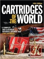 Книга Книга Cartridges of the World: A Complete and Illustrated Reference for Over 1500 Cartridges
