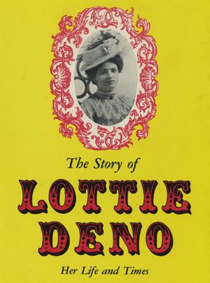 Лотти Дено. Азартная путешественница