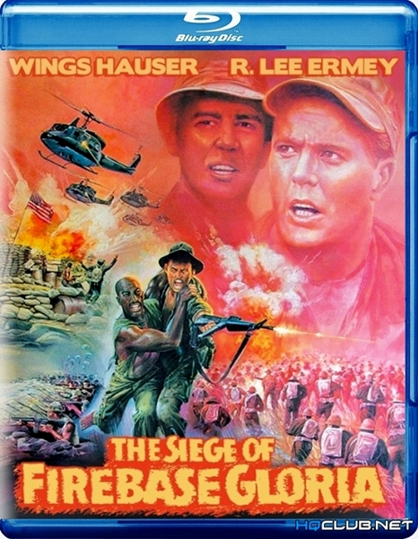Осада базы «Глория» / The Siege of Firebase Gloria (1989/HDRip)