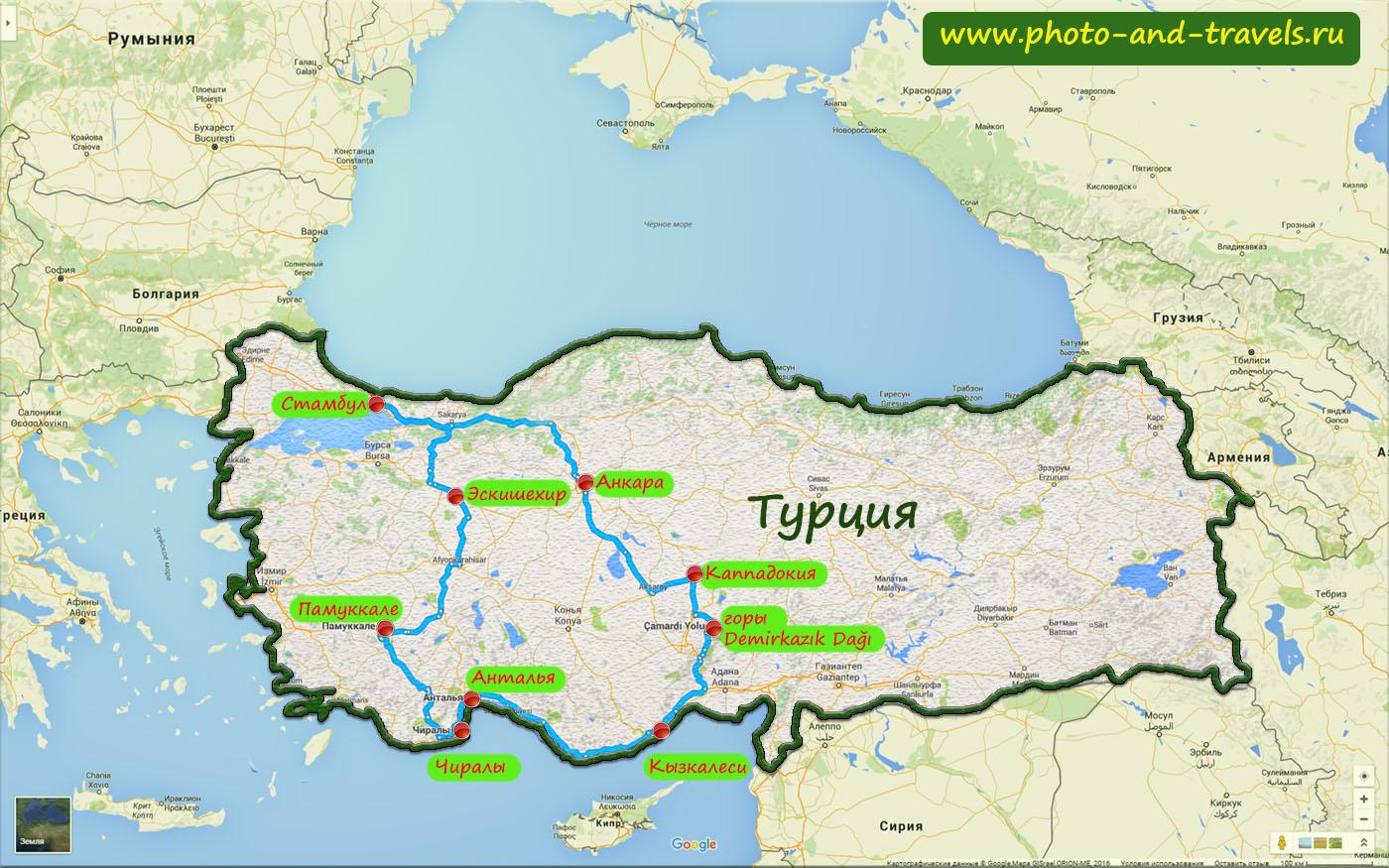 12. Карта со схемой маршрута самостоятельного путешествия по Турции в мае и июне 2016 года. Какие достопримечательности можно успеть посмотреть за 2 недели.