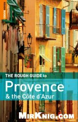 Книга The Rough Guide to Provence and the Cote d'Azur
