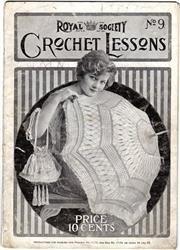 Royal Society. Crochet Lessons Vol.1 No.9, 1917