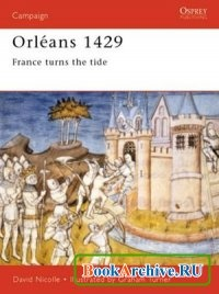 Orleans 1429: France turns the tide (Campaign 94).