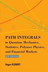Книга Path integrals in quantum mechanics, statistics, polymer physics, and financial markets