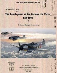 Development of the German Air Force, 1919-1939. Part 1