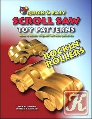 Книга Quick & easy scroll saw toy patterns. Rockin' Rollers