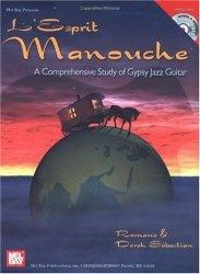 Книга Mel Bay L'Esprit Manouche: A Comprehensive Study of Gypsy Jazz Guitar