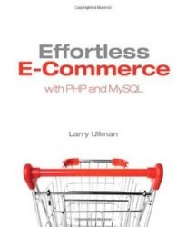 Книга Effortless E-Commerce with PHP and MySQL