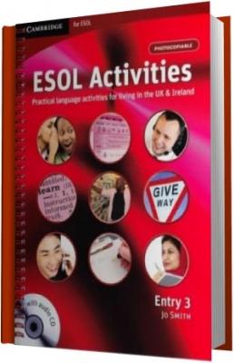 Аудиокнига ESOL Activities. Practical language activities for living in the UK & Ireland. Entry 3 (Аудиокнига)