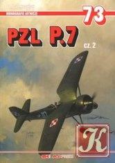 Книга PZL P.7 cz. 2 (Monografie Lotnicze 73)