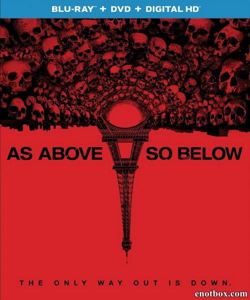 Париж: Город мёртвых / As Above, So Below (2014/BDRip/HDRip)