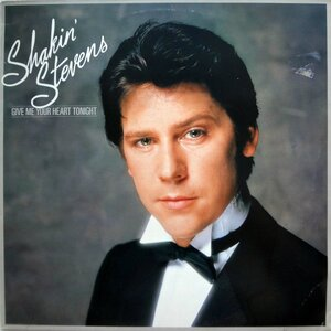 Shakin' Stevens – Give Me Your Heart Tonight (1982) [Epic, EPC 25031]