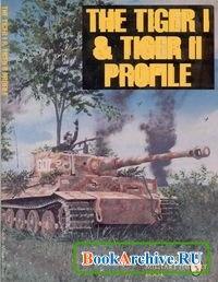 Книга Schiffer Military History Book: The Tiger I & Tiger II Profile
