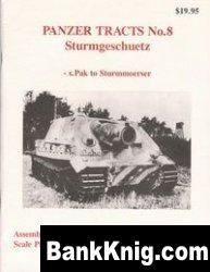 Книга Panzer Tracts No.8: Sturmgeschuetz - S.Pak to Sturmmoerser