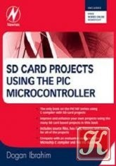 Книга SD Card Projects using the PIC Microcontroller