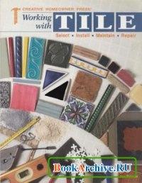 Книга Working With Tile.
