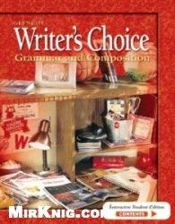 Книга Writer's Choice: Grammar and Composition. Grade 10
