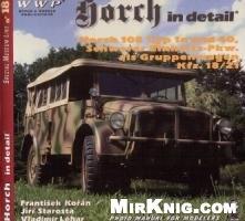 Книга WWP Special Museum Line No.18: Horch in Detail. Horch 108 Typ 1a und 40, Schwerer Einheits-Pkw. als Gruppenwagen Kfz. 18/21