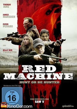 Red Machine - Hunt or Be Hunted (2014)