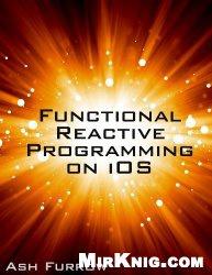 Книга Functional Reactive Programming on iOS
