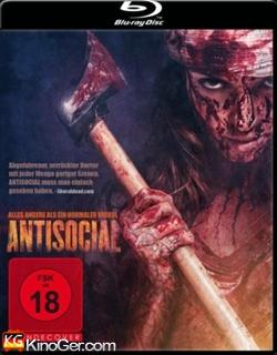 Antisocial - Alles andere als ein normaler Virus! (2013)