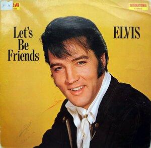 Elvis Presley – Let's Be Friends (1970) [RCA International, INTS 1103]