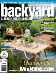Журнал Backyard & Garden Design Ideas - Issue 10.5