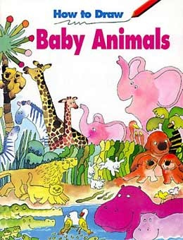 Книга How to Draw Baby Animals