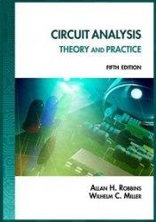 Книга Circuit Analysis: Theory and Practice