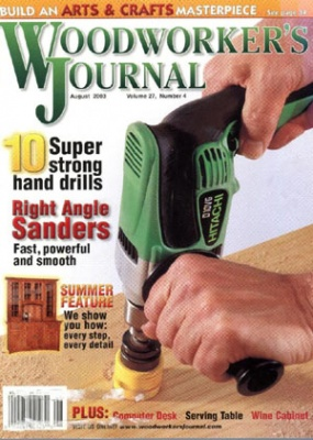 Журнал Woodworker's Journal July-August 2003