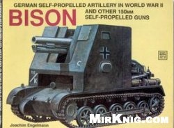 Книга Schiffer Military History Vol. 60: German Self-Propelled Artillery in World War II: Bison And Other 150mm Self-Propelled Guns