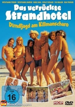 Das verrückte Strandhotel - Dirndljagt am Kilimandscharo (2002)