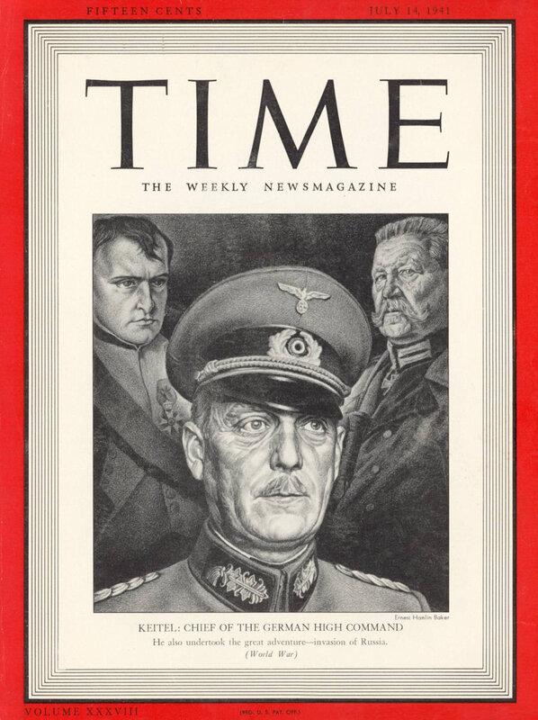 Генерал-фельдмаршал Вильгельм Кейтель, журнал ТАЙМ