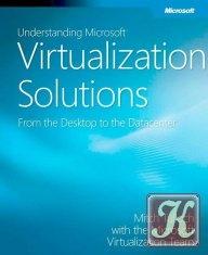 Книга Планирование и проектирование решений на основе технологий виртуализации Microsoft