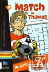 Книга Le Match de Thomas. Niveau A1 (Audio et Livre)