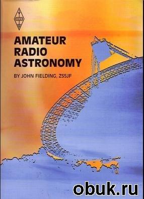 Книга Amateur Radio Astronomy