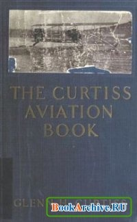 Книга The Curtiss Aviation Book.