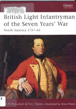 Книга British Light Infanfryman Of The Seven Years' War - North America 1757-1763