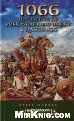 Книга Battleground 1066 - The Battles of York, Stamford Bridge & Hastings