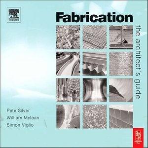 Книга Fabrication: The Designers Guide