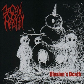 Decay of Reality -  Illusion's Death  ep (2013)