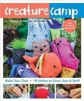 Журнал Creature Camp: Make Your Own 18 Softies to Draw, Sew & Stuff